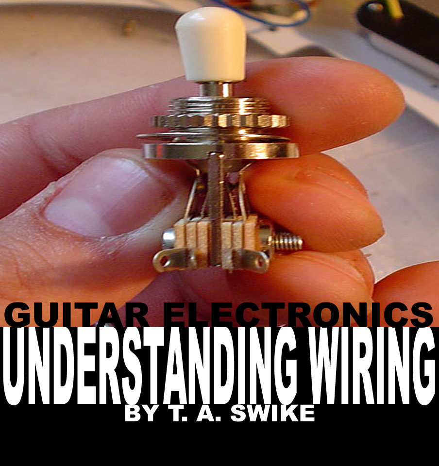 wire capacitors pots pickups guitar electronics book on cd they form the foundation of every good wiring job this section deals wiring volume tone blend pots